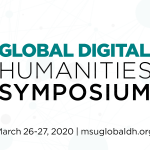 Save the date March 26-27, 2020 for the Global Digital Humanities Symposium, with Network background in teal
